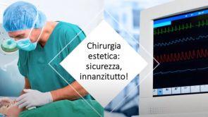 Chirurgia plastica: sicurezza innanzitutto, grazie! Dr Paolo Montemurro